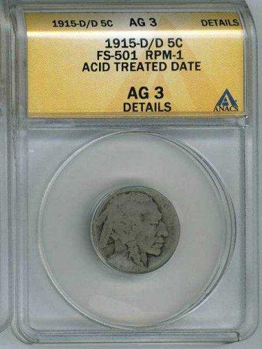 1915-D/D 5c Buffalo RPM-001/FS-501 ACID RAISED DATE