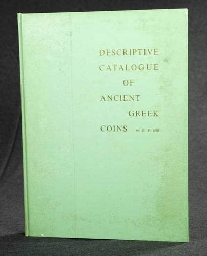 Descriptive Catalogue of Ancient Greek Coins