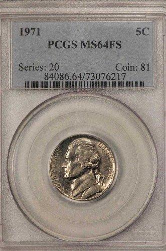 1971 PCGS MS64FS Jefferson Nickel Cert# 73076217