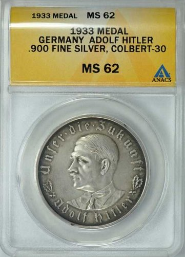 1933 Adolf Hiter Silver Medal Colbert-30 ANACS MS-62