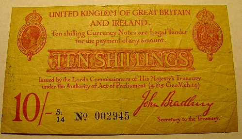British WW 1 period TEN SHILLINGS John Bradbury  Last chance!!!!