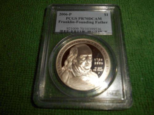 2006=P Franklin Founding Fathers $1 silver commemorative pr70