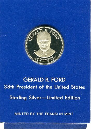 Gerald R. Ford - 38th President   Minted By The Franklin Mint  in  STERLING SILV