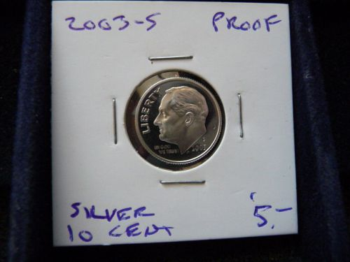 2003-S ROOSEVELT SILVER DIME IN 2X2 HOLDER FROM PROOF SET  G-20-21