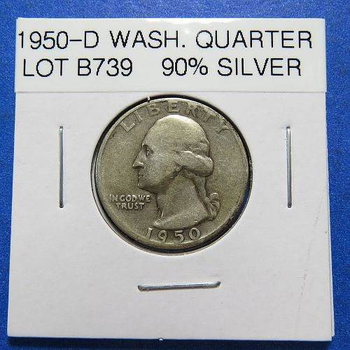 1950-D  WASHINGTON SILVER QUARTER (90% SILVER) ~ NICE ~ LOT B739