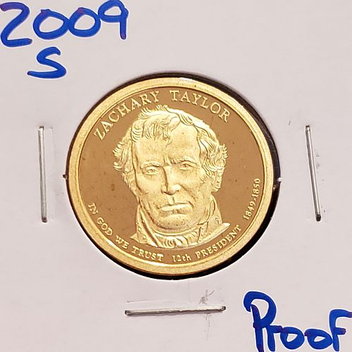 2009- S Presidential Dollar: Zachary Taylor