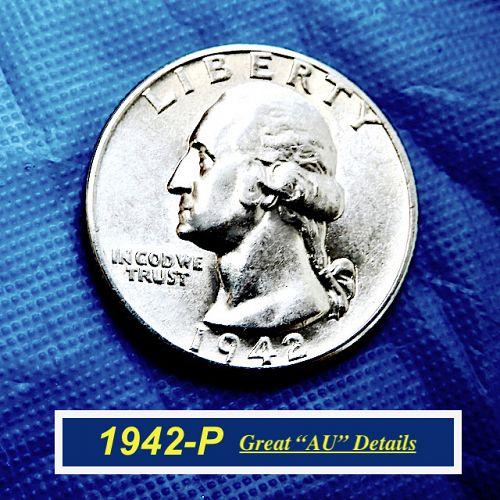 "1942-P  ""AU"" Washington Quarter   ⭐️   (2027)"