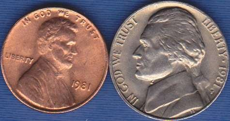 1981 P Jefferson Nickel & 1981 P Lincoln Cent