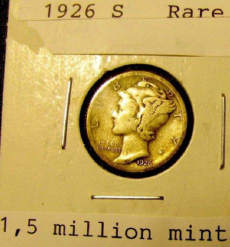 Rare 1926 S Silver mercury Dime   nice strike + 2 more FREE Mercuries!!