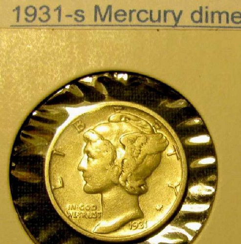 Choice SILVER Mercury Dime  KEY Date  1931 S + 2 FREE Mercuries Too!!