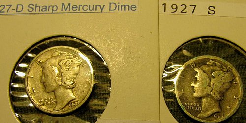 1927 D & 1927 S mercury Dimes nice stirkesNOTE we are out of office til' 5/23///