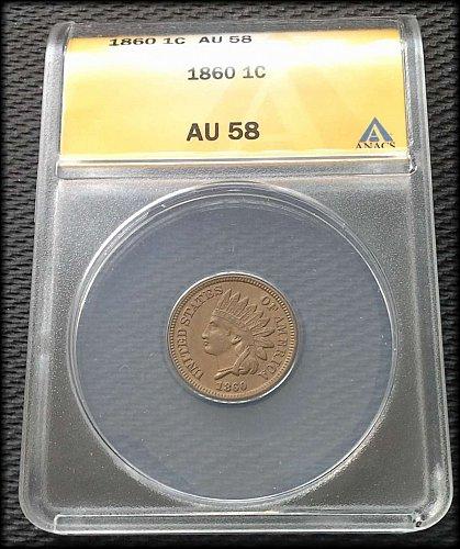 1860 Indian Head Cent - ANACS AU58