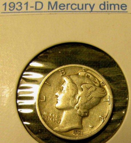 1931 D Mercury Dime- a beauty of a piece!! + 1 more FREE Mercury $ave 10%   !!