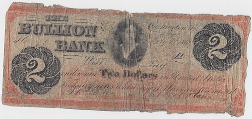 1862 The Bullion Bank $2 Bill - 2 Dollar - Washington, DC - July 4th, 1862