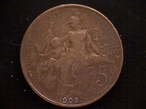 1908 FRANCE FIVE CENTIMES