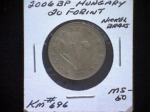 2006BP HUNGARY TWENTY FORINT NICKEL/BRASS