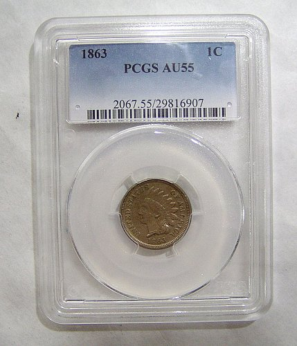 1863 Indian Head Cent - Graded AU55 by PCGS