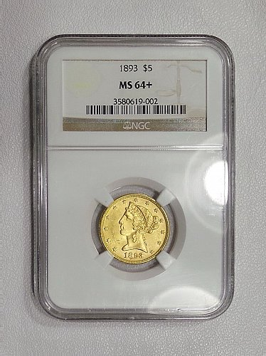 1893 NGC MS64+ Liberty half eagle $5 gold, a nice lustrous PLUS graded piece