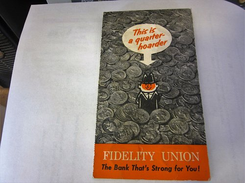 Vintage Bank Coin Saver Booklet  (Quarter Hoarder) Fidelity Union Bank