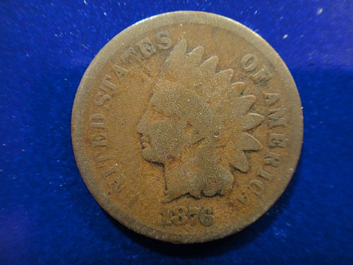 1876 Indian Cent Good-4 Decent Example of This Scarce Semi Key Date!