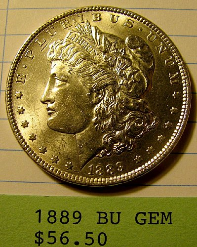 1889 Silver Dollar GEM BU win 1; Now 9% discount on 2nd winer @ Pay Pal !!