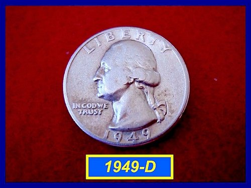 "1949-D Washington Quarter ⭕️ ""Circulated"""
