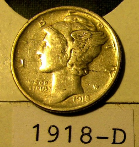 Silver Mercury Dimes 1918-D Win 1st dime/s, Take 15% off 2nd dime/s won refund
