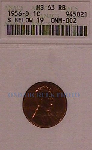 1956-D D/S Lincoln Cent FS-01-1956D-511 S Below 19 OMM-002 ANACS MS-63 RB