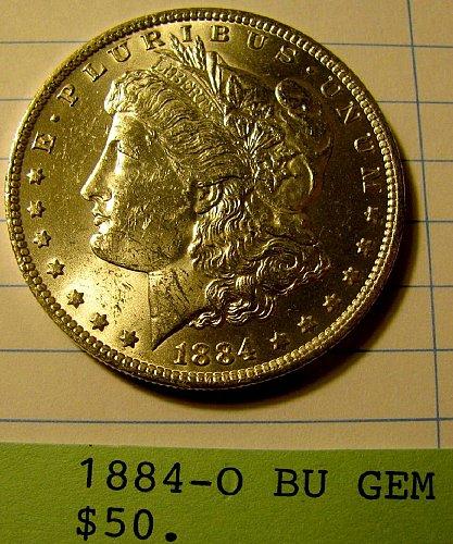 1884-O Silver Dollar Gem BU, win 1, Win 2nd Dollar = 9% discount refund @PayPal