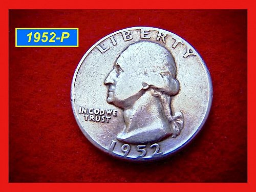 "1952-P Washington Quarter ⭕️ ""Circulated""  (#2322)"