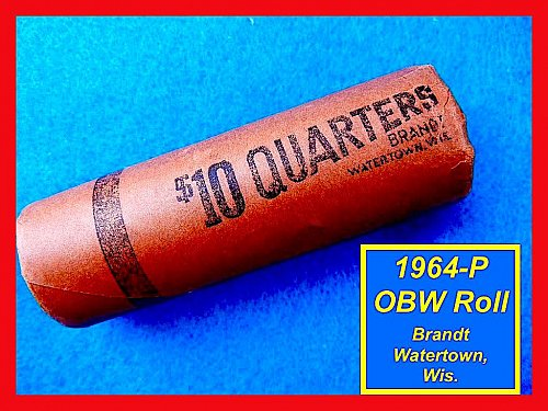 1964 Original Bank Roll SILVER Quarters   (#2260)