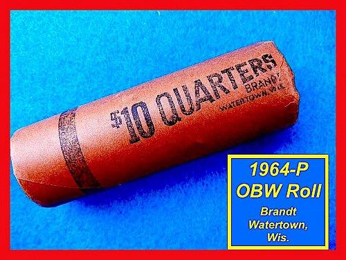 1964 Original Bank Roll SILVER Quarters   (#2260)