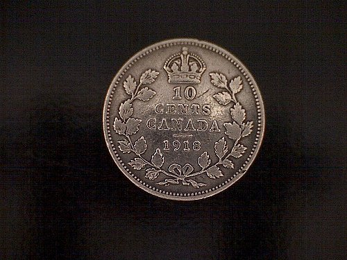 "1918 CANADA TEN CENTS  KING GEORGE V  ""SILVER"""