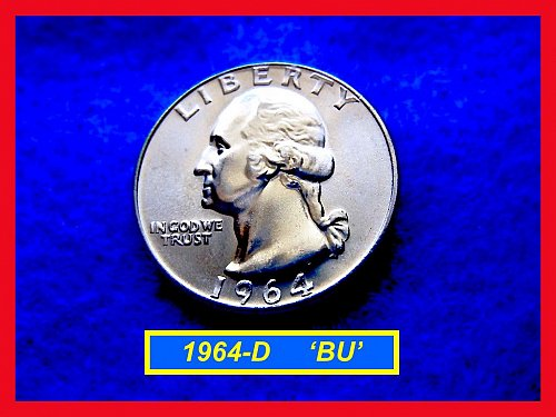 1964-D Washington SILVER Quarter   (#2355)