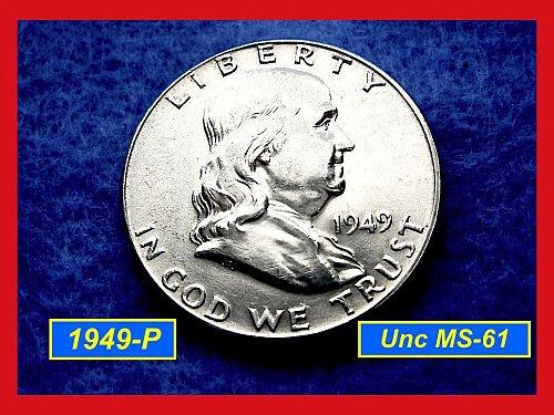 "1949-P Franklin Half Dollar –  ""UNCIRCULATED""  Condition ""FBL ––– (#1515"