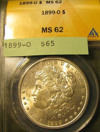 Certified 1899-O Morga Dollar MS-62 Win 1st; Win 2nd $ only get 10% refund Pay P
