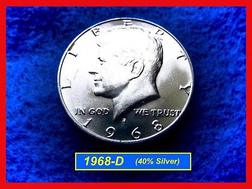 """1968-D  Kennedy Half Dollar •• """"AU"""" •• (40% Silver)  (#1540a)"""