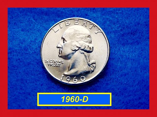 1960-D Mint State Washington SILVER Quarter  ••  (#2350)
