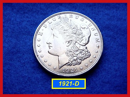 "1921-D Morgan Silver Dollar • • •   ""AU-55""  (#5260)"