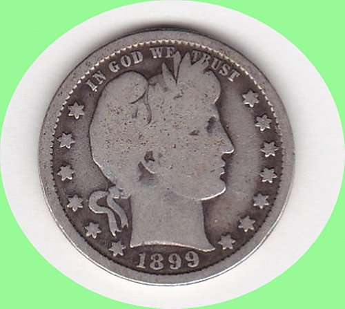 1899 Barber Quarter Dollar  ***********************************(n187)