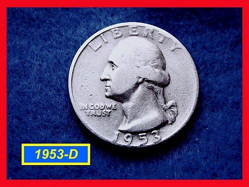 "1953-D   ""SILVER"" Washington Quarter ••• (#2425)"