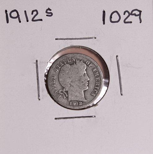 1912 S BARBER DIME #1029