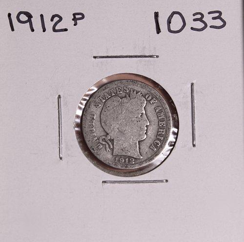 1912 P BARBER DIME #1033