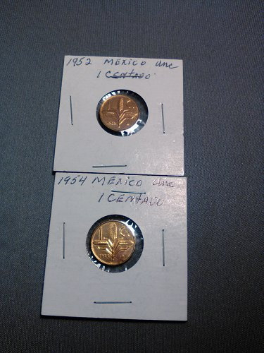 UNCIRCULATED 1952 & 1954 MEXICO ONE CENTAVO
