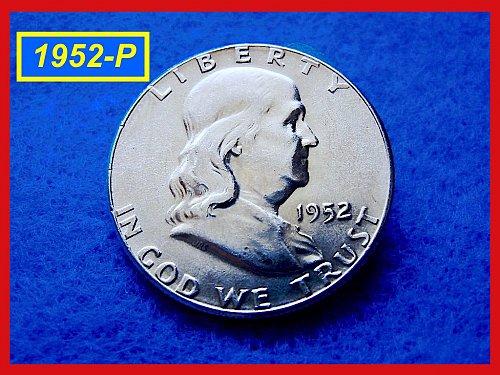 """1952-P  Franklin Half Dollar ––– 'XF-45"""" –––  (#1470)"""