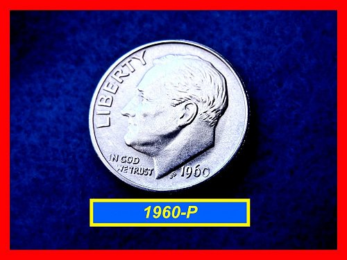 1960-P Silver Roosevelt Dime  Grade:  AU-50 ••• (#3394)