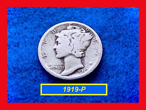 "1919-P Mercury Dime ""Circulated""  •••• • (#3361)"