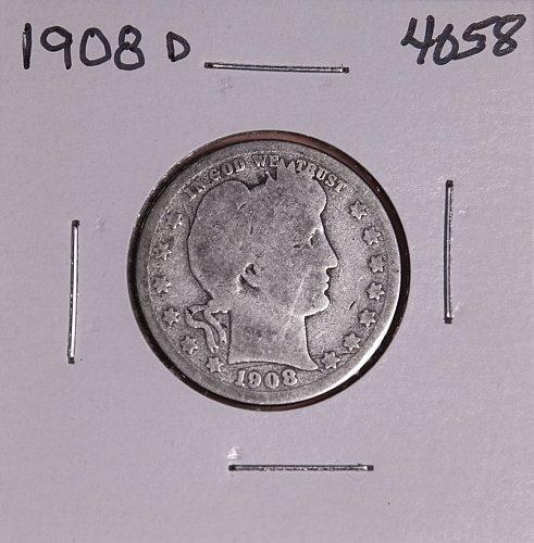 1908 D BARBER QUARTER  #4058