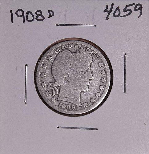 1908 D BARBER QUARTER  #4059