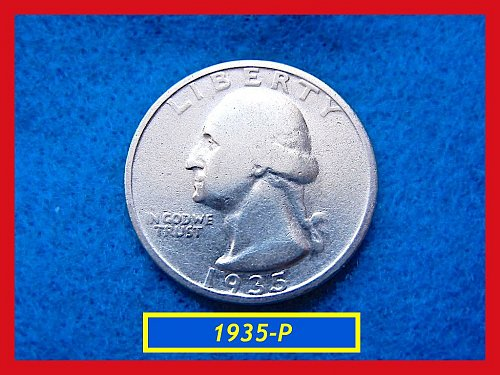 "1935-P  ""Circulated"" Washington Quarter ••• (#2470)"